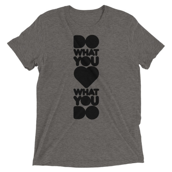 Do what you love... 1