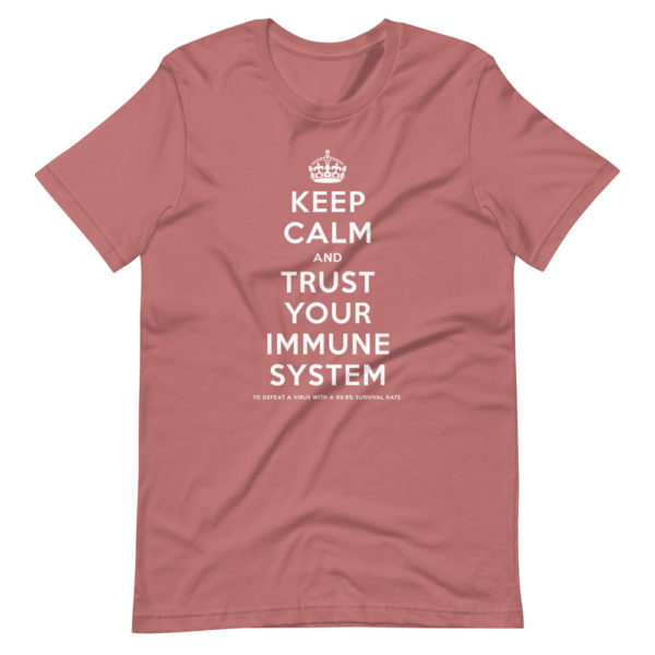 Keep calm and trust your immune system 6